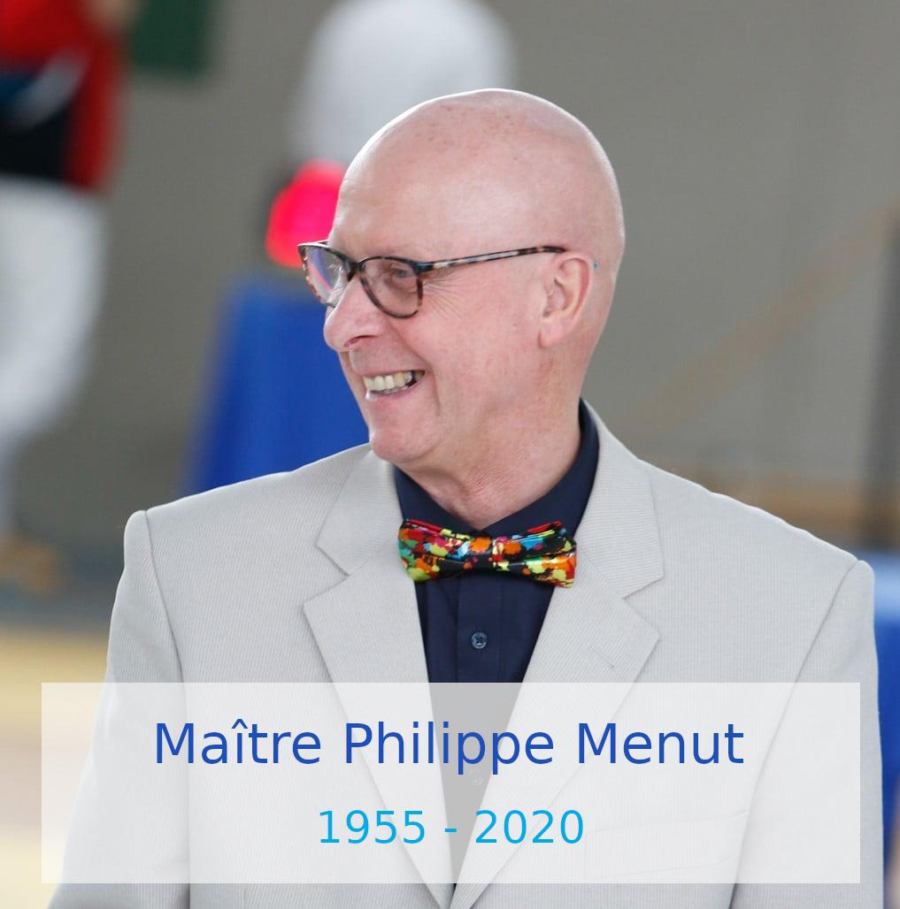 Maître Philippe Menut : 1955 - 2020