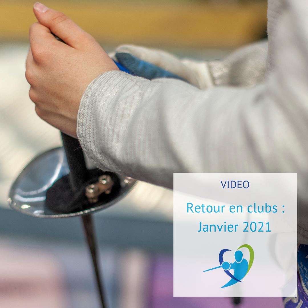 Vidéo promo : retour en clubs, janvier 2021